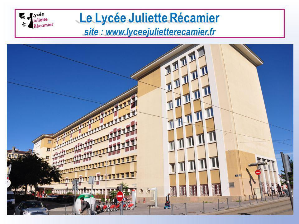 Le Lycée Juliette Récamier site : www.lyceejulietterecamier.fr Journée « portes ouvertes » pour le secondaire : samedi 3 mars 2012 – 9 h /12 h