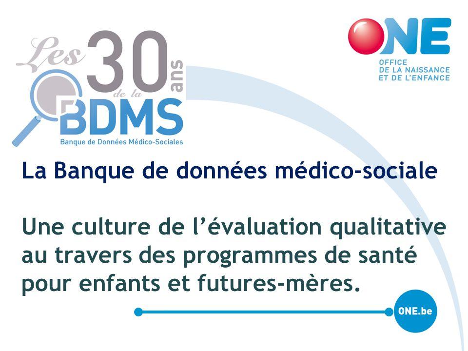Mauroy MC La Banque de données médico-sociale Une culture de l'évaluation qualitative au travers des programmes de santé pour enfants et futures-mères