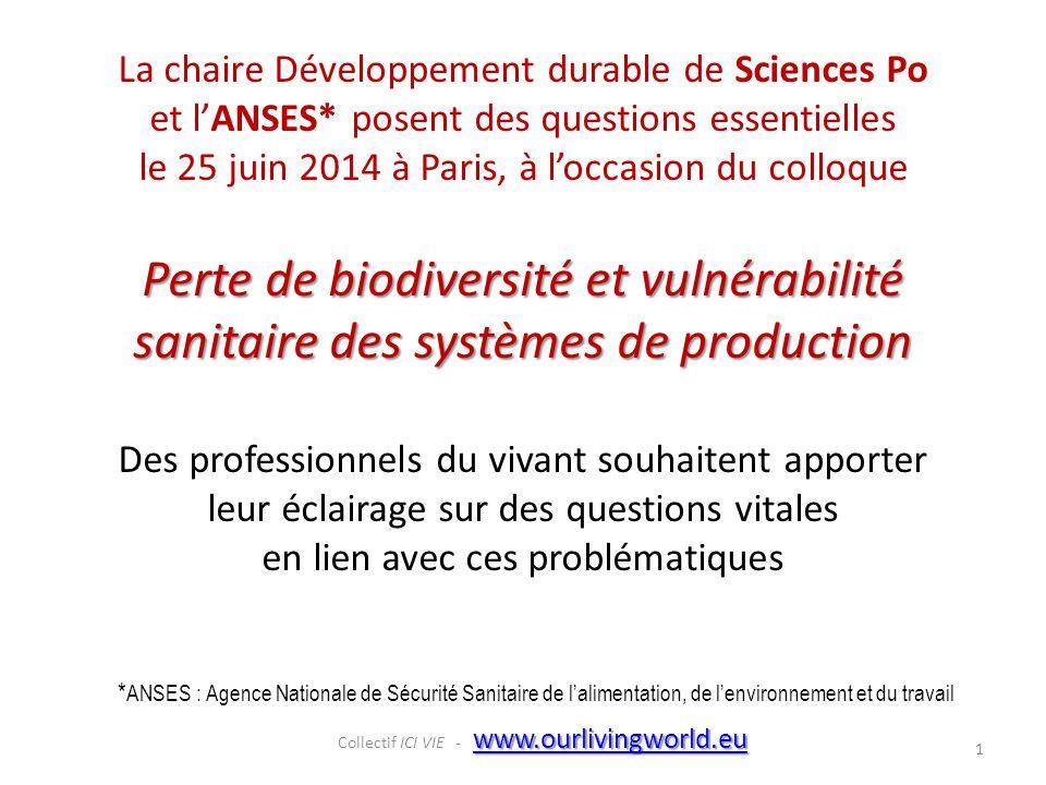 * ANSES : Agence Nationale de Sécurité Sanitaire de l'alimentation, de l'environnement et du travail La chaire Développement durable de Sciences Po et