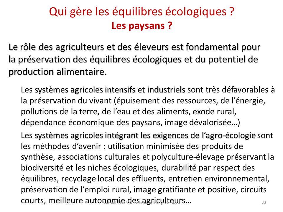 Qui gère les équilibres écologiques ? Les paysans ? Le rôle des agriculteurs et des éleveurs est fondamental pour la préservation des équilibres écolo