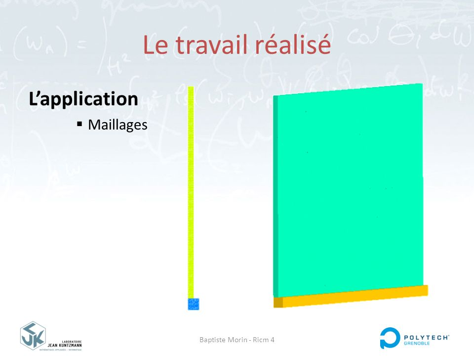 Baptiste Morin - Ricm 4 Le travail réalisé L'application  Maillages