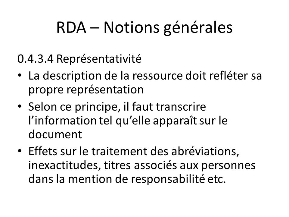 Sources of Information RDA 2.2.3 More Than One Preferred Source of Information RDA 2.2.4 Other Sources of Information If information required to identify the resource does not appear on a source forming part of the resource itself (see 2.2.2.1), take it from one of the following sources (in order of preference):