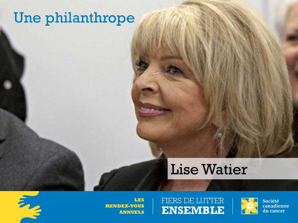 Lise Watier Une philanthrope