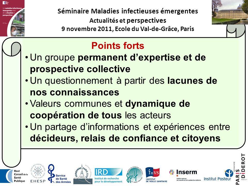 14 Séminaire Maladies infectieuses émergentes Actualités et perspectives 9 novembre 2011, Ecole du Val-de-Grâce, Paris Points forts Un groupe permanen