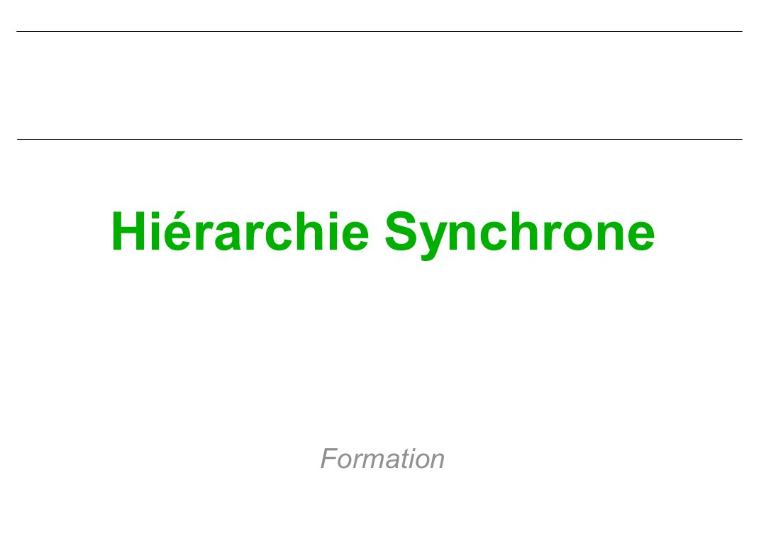 CIN ST MANDRIER SDH Hiérarchie synchrone Les supports physiques sont maintenant numériques et une nouvelle hiérarchie a du être développée : SONET ( Synchronous Optical NETwork ) en Amérique du nord SDH en Europe Ces nouvelles hiérarchies prennent toujours en compte la numérisation de la parole suivant un échantillonnage toutes les 125 µs, mais elles sont complètement synchrones : une trame est émise toutes les 125 µs, la longueur de la trame dépend de la vitesse de transmission.