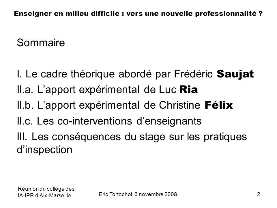 Réunion du collège des IA-IPR d Aix-Marseille.Eric Tortochot.