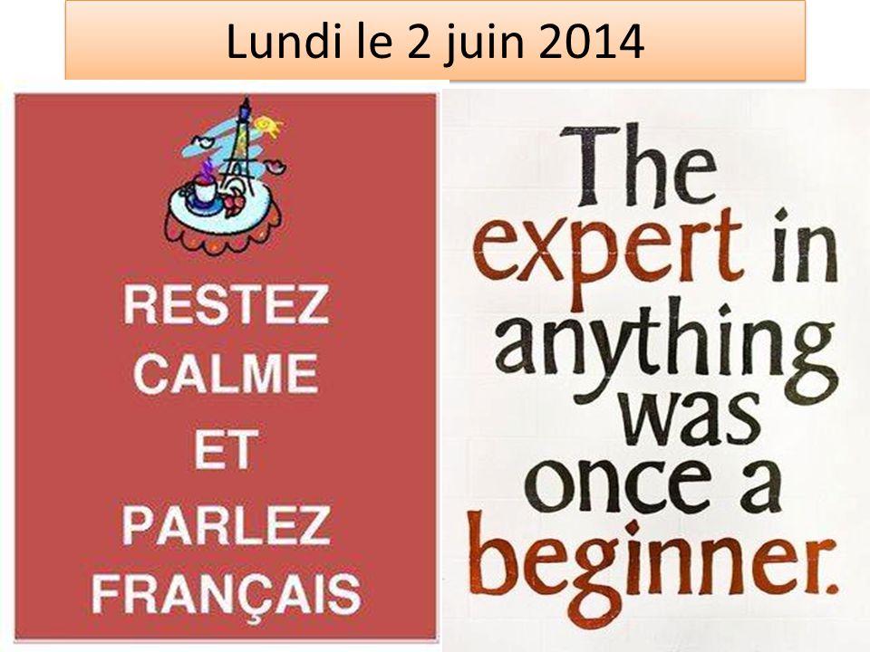 Lundi le 2 juin 2014