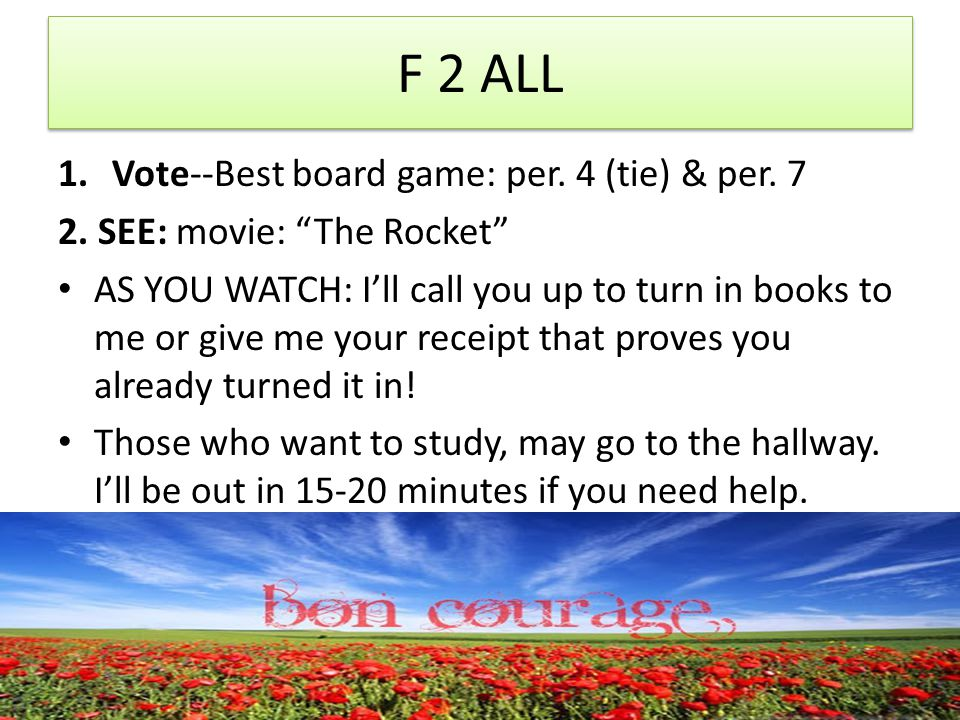 F 2 ALL 1.Vote--Best board game: per. 4 (tie) & per.