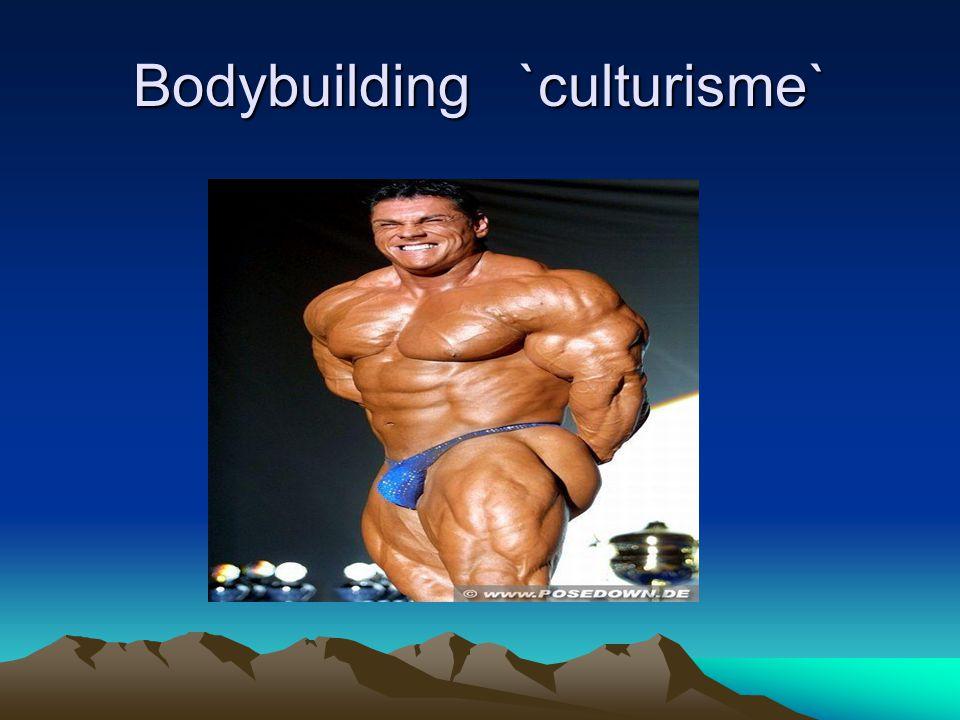 Bodybuilding `culturisme`
