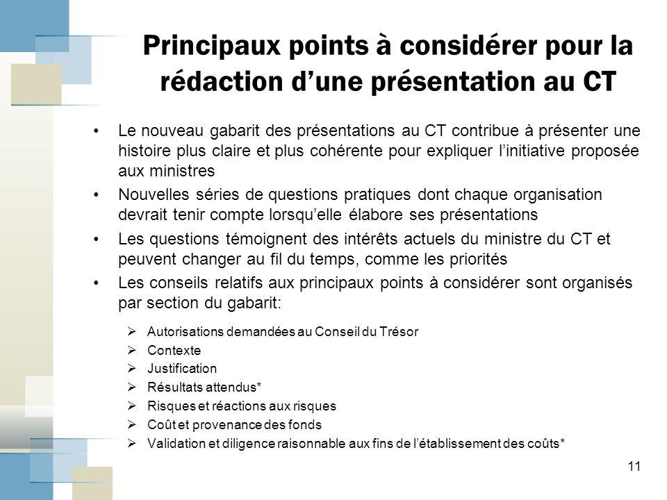 Principaux points à considérer pour la rédaction d'une présentation au CT Le nouveau gabarit des présentations au CT contribue à présenter une histoir