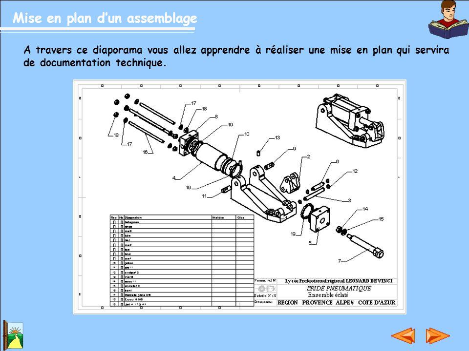 A travers ce diaporama vous allez apprendre à réaliser une mise en plan qui servira de documentation technique.