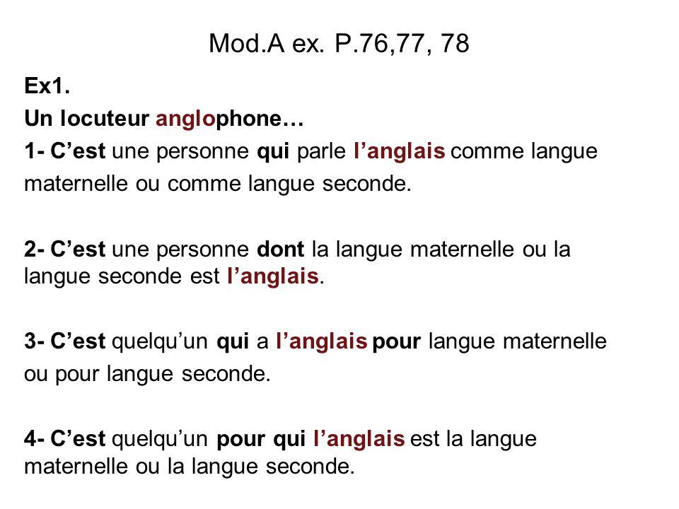 Mod.A ex.P.76,77, 78 Ex. 3 : quelques mots latins du français.