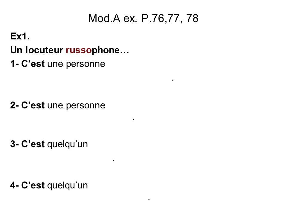 Mod.A ex. P.76,77, 78 Exercice 4 : quelques mots grecs du français. 1- Qu'est-ce qu'un delta? …