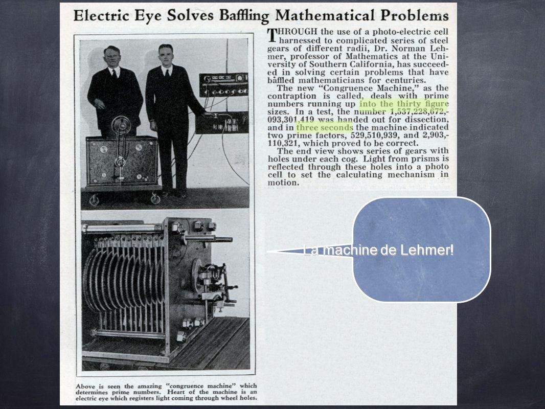 La machine de Lehmer!