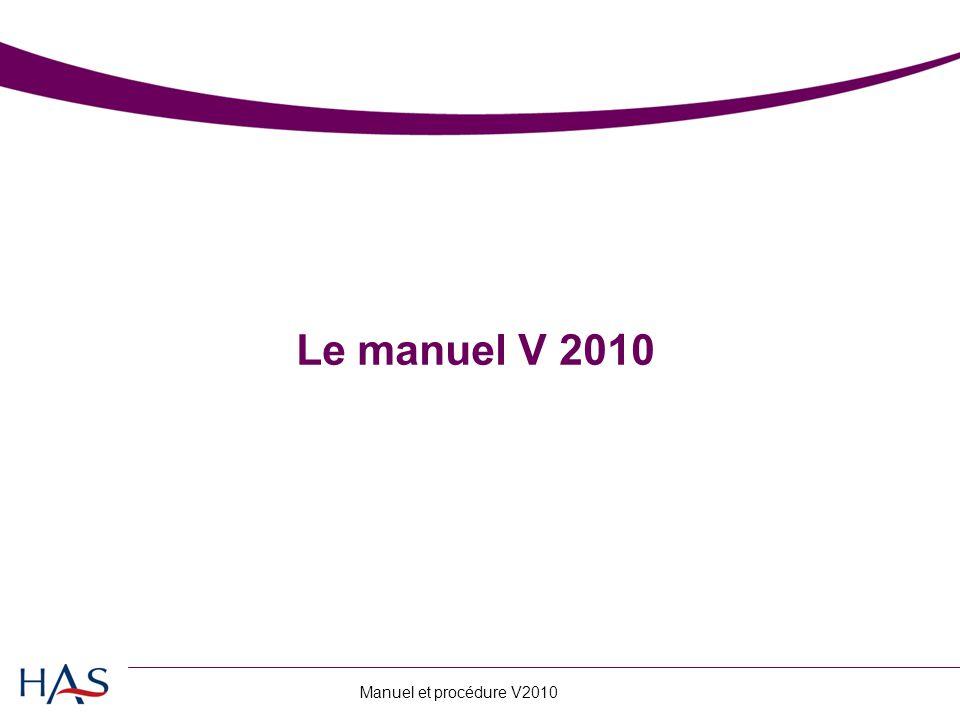 Manuel et procédure V2010 Le manuel V 2010