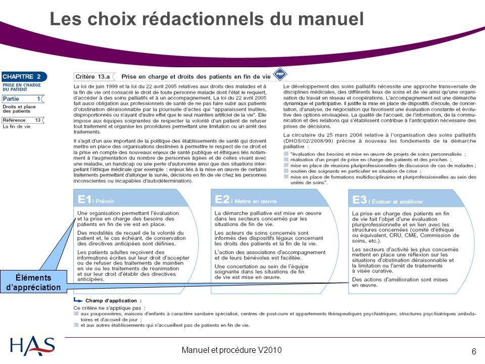 Manuel et procédure V2010 6 Les choix rédactionnels du manuel Éléments d'appréciation