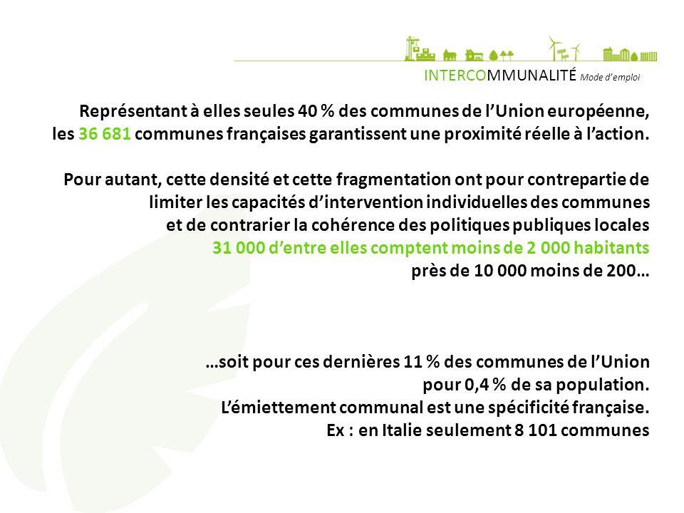Représentant à elles seules 40 % des communes de l'Union européenne, les 36 681 communes françaises garantissent une proximité réelle à l'action.