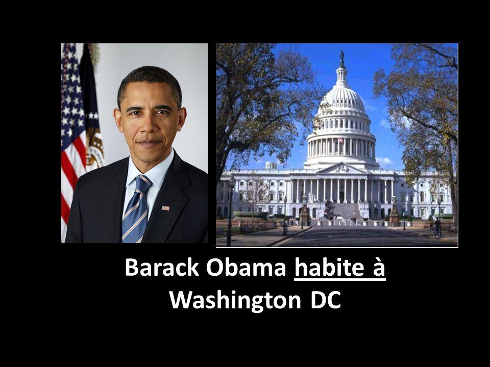 Barack Obama habite à Washington DC