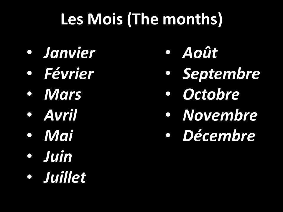 Janvier Février Mars Avril Mai Juin Juillet Août Septembre Octobre Novembre Décembre Les Mois (The months)