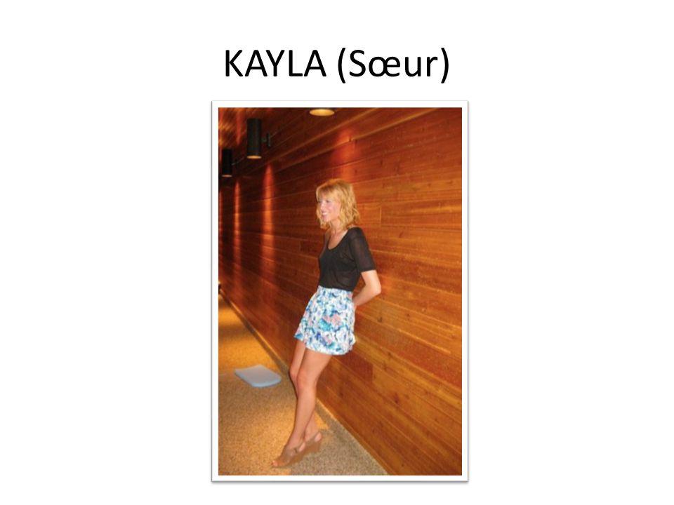 KAYLA (Sœur)