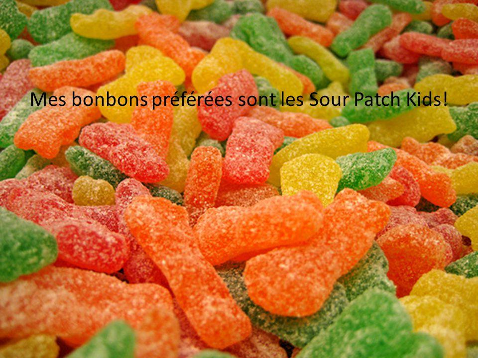 Mes bonbons préférées sont les Sour Patch Kids!
