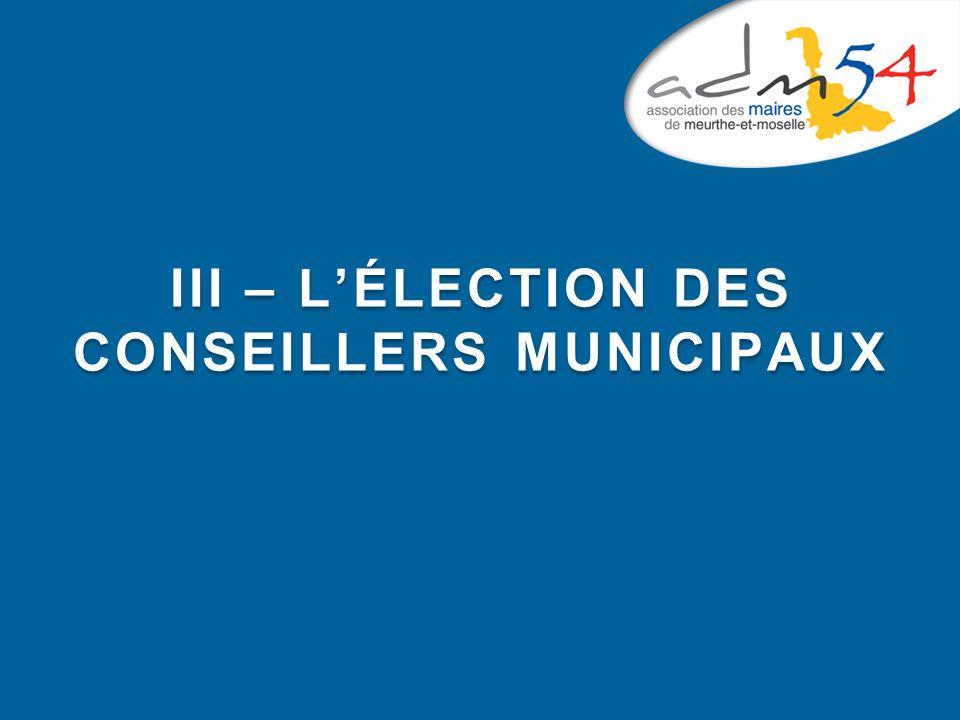 III – L'ÉLECTION DES CONSEILLERS MUNICIPAUX