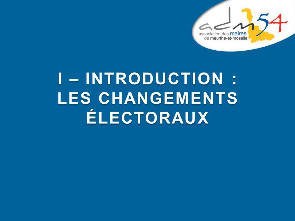 I – INTRODUCTION : LES CHANGEMENTS ÉLECTORAUX