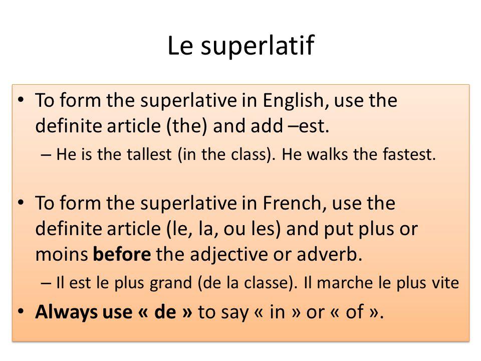 JOUR 2 Le comparatif et le superlatif