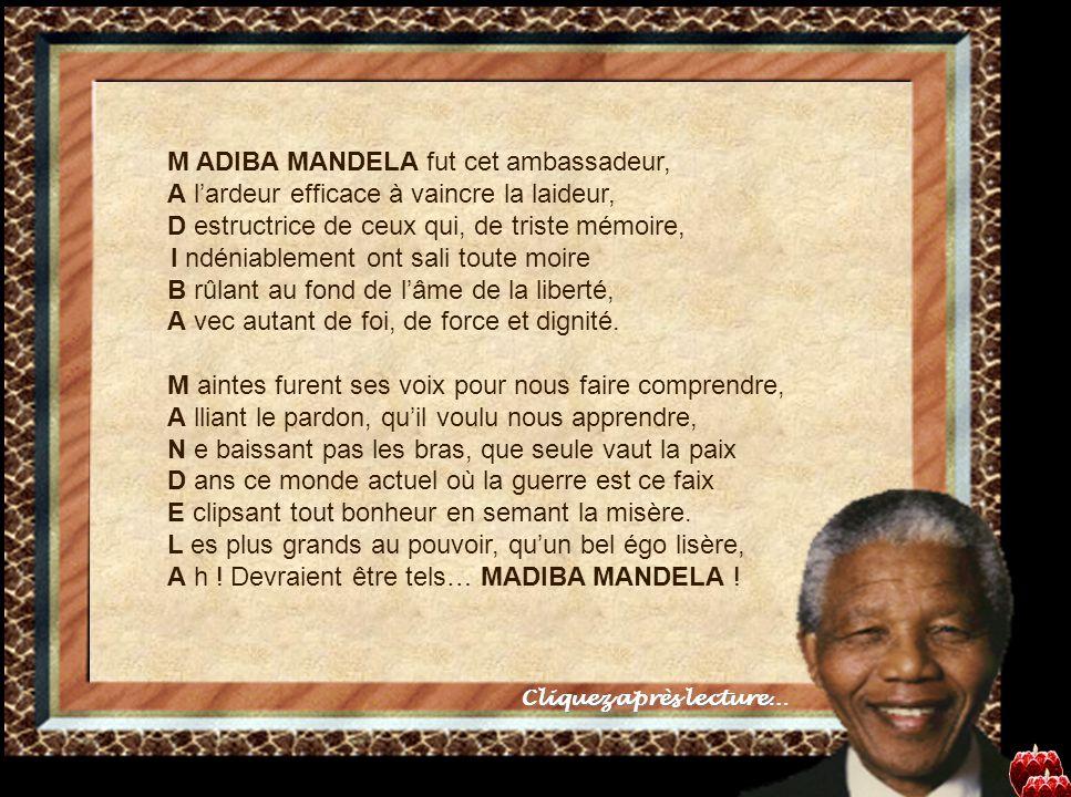 Ah ! Devraient être tels…Madiba MANDELA !