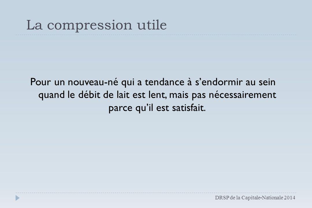 Révision : Manon Méthot, IBCLC manon.methot@ssss.gouv.qc.ca 418 666-7000, poste 444 Idée originale : Marie-Josée Santerre, IBCLC DRSP de la Capitale-Nationale 2014 Photo C.