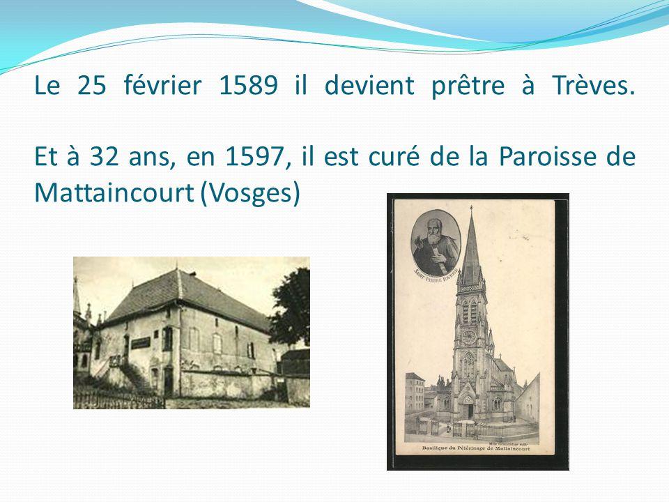 Le 25 février 1589 il devient prêtre à Trèves.
