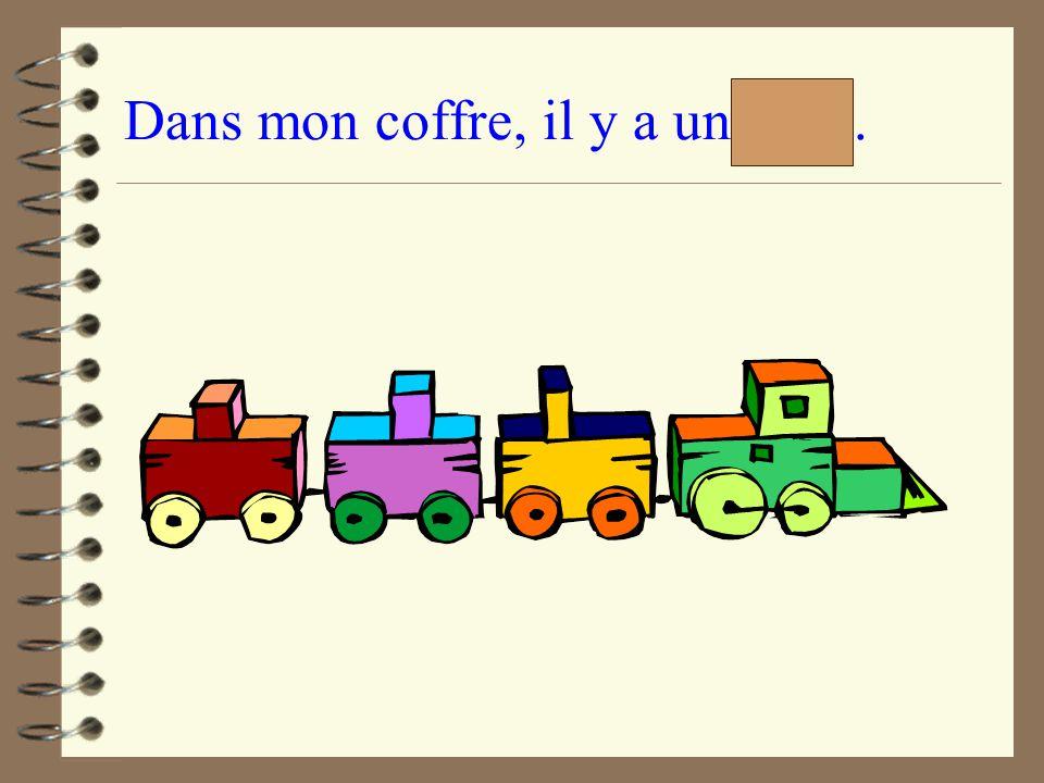 Dans mon coffre, il y a un train.