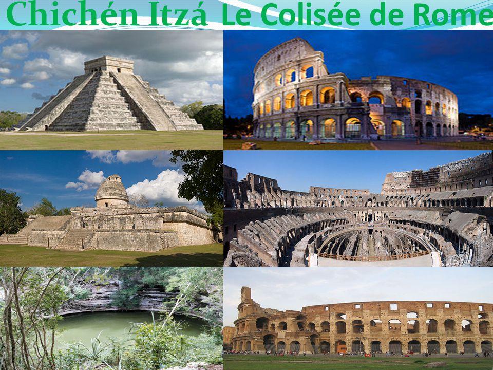 Chichén ItzáLe Colisée de Rome