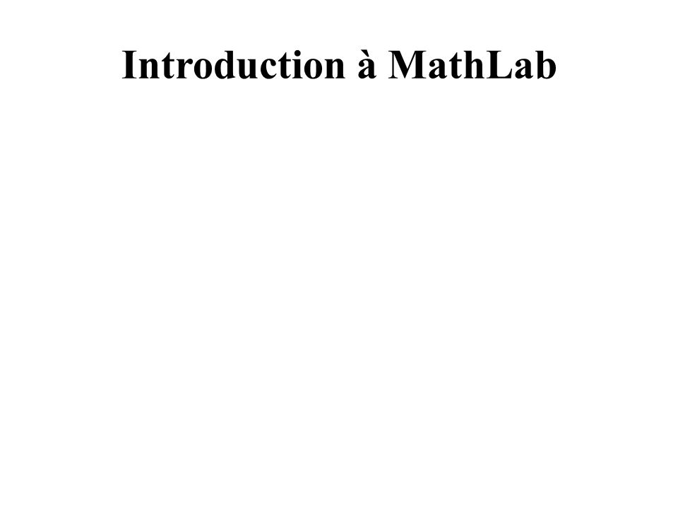 Introduction à MathLab