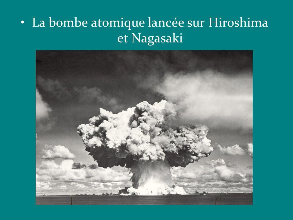 La bombe atomique lancée sur Hiroshima et Nagasaki