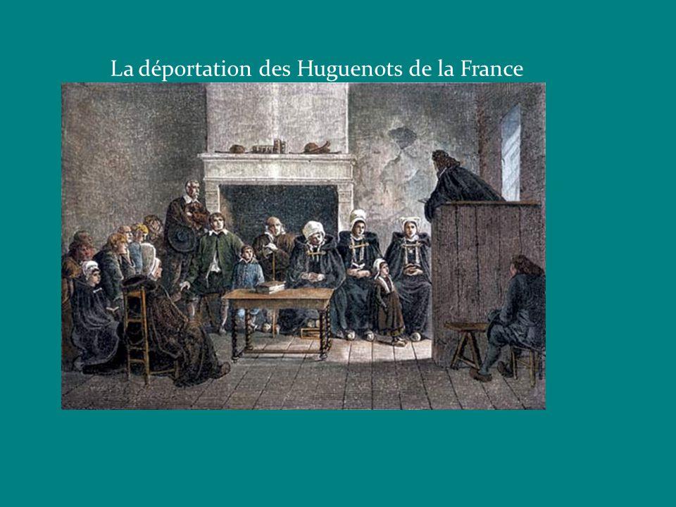 La déportation des Huguenots de la France