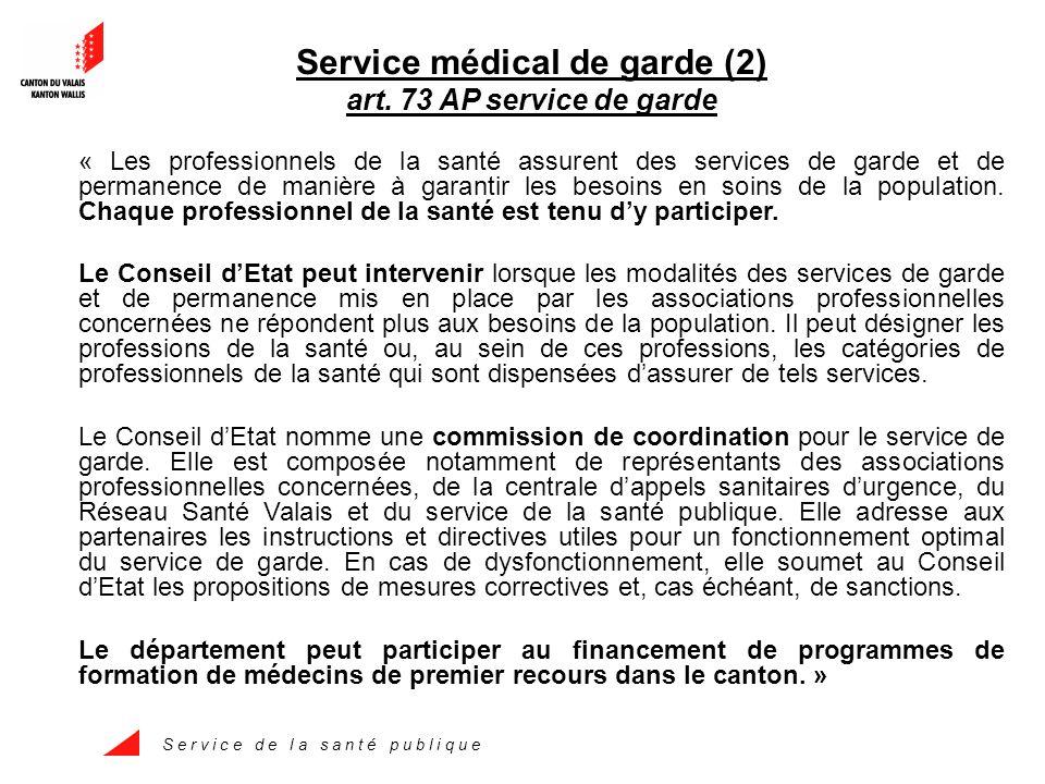S e r v i c e d e l a s a n t é p u b l i q u e Service médical de garde (2) art.