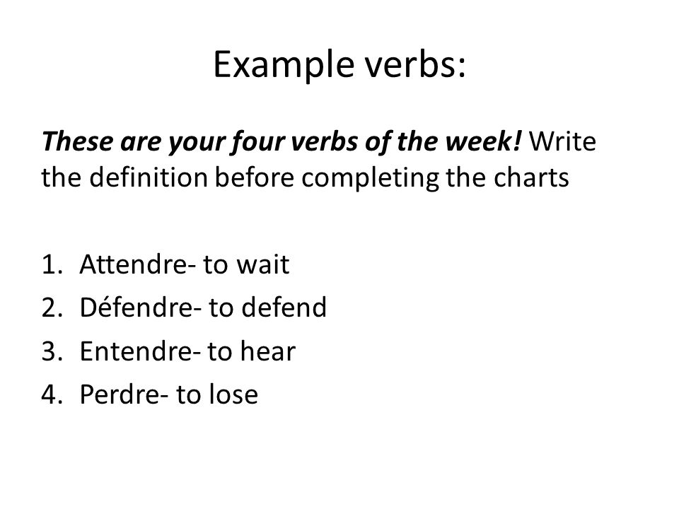 « -re » verb family – What makes this class of verbs SO amazing is that the new endings to -re verbs are very easy to remember because the endings resemble -er verb conjugations.
