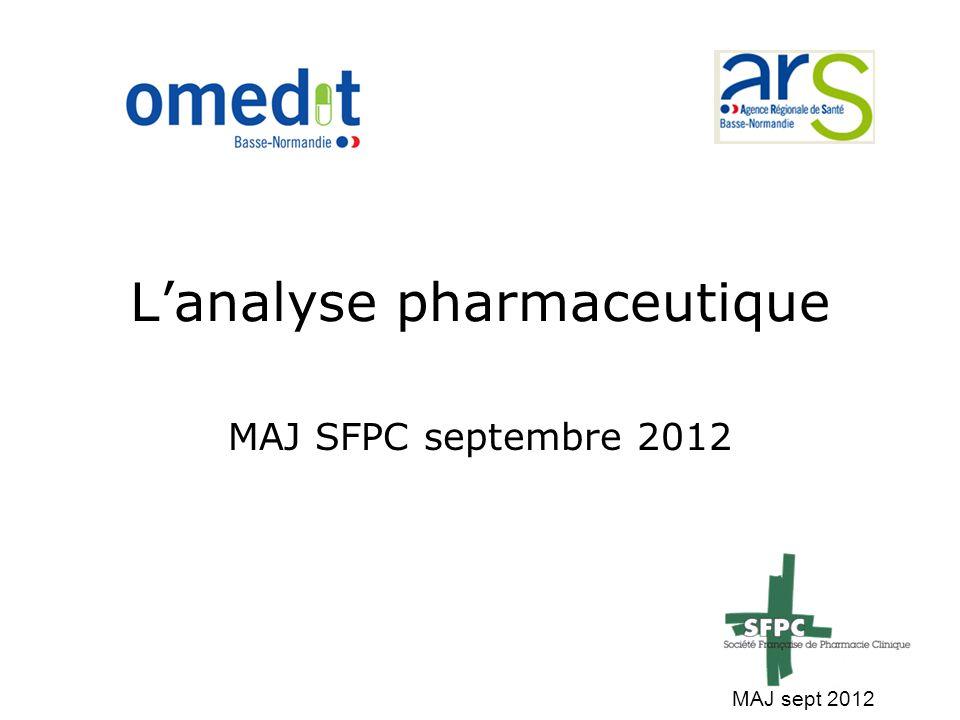 L'analyse pharmaceutique MAJ SFPC septembre 2012 MAJ sept 2012