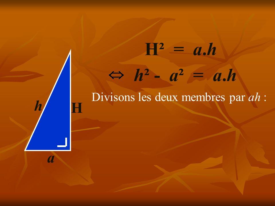 H a h h² - a² = a.h