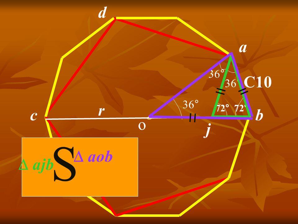 a b C10 36° 72° 36° o j 72° r d c