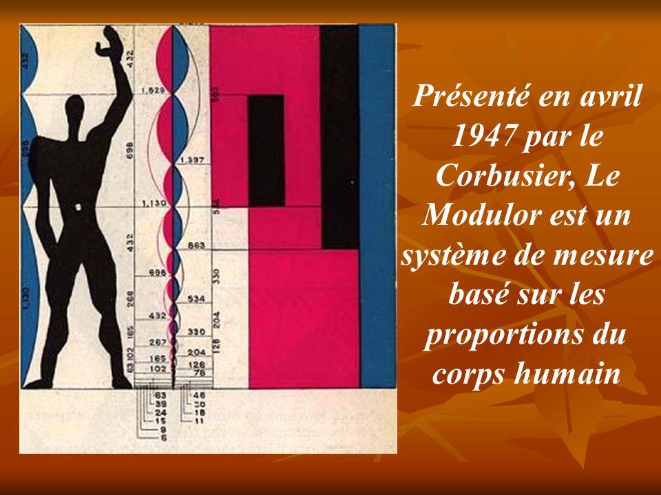Cette proportion fut étudiée à l époque moderne puisque Le Corbusier, architecte français d ' origine suisse (1887;1965) l a immortalisée dans Le Modulor.