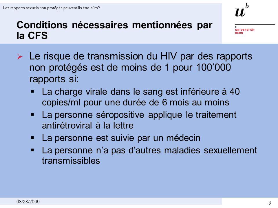 4 03/28/2009 Les rapports sexuels non-protégés peuvent-ils être sûrs? L'Express du 31 janvier 2008