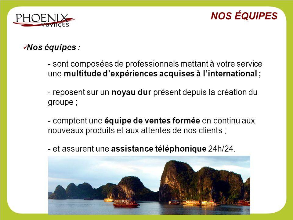 Nos équipes : - sont composées de professionnels mettant à votre service une multitude d'expériences acquises à l'international ; - reposent sur un no