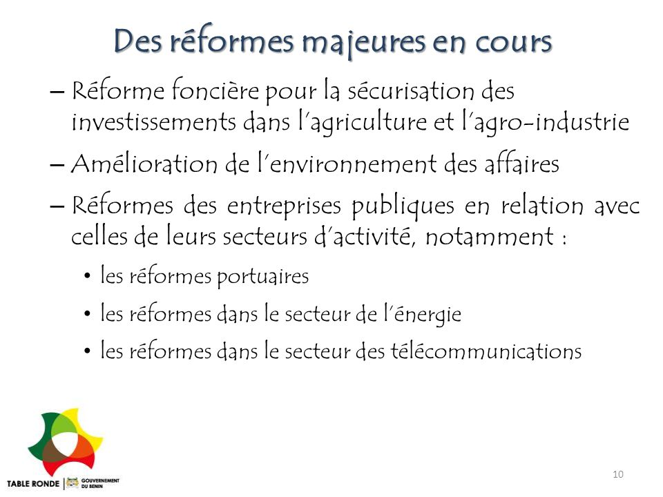 Des réformes majeures en cours – Réforme foncière pour la sécurisation des investissements dans l'agriculture et l'agro-industrie – Amélioration de l'