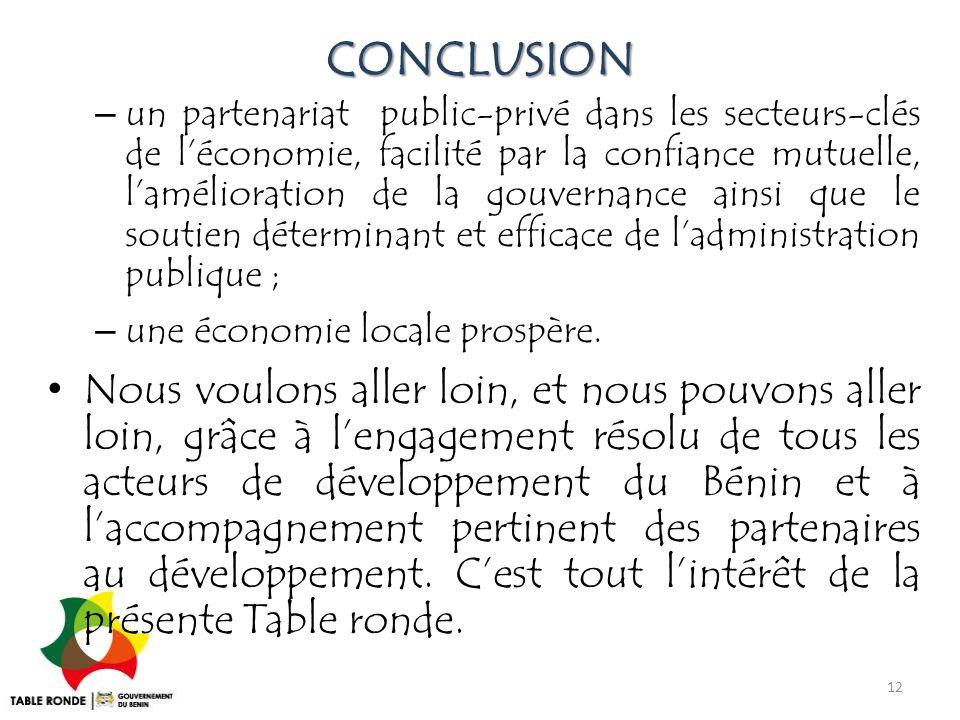 CONCLUSION – un partenariat public-privé dans les secteurs-clés de l'économie, facilité par la confiance mutuelle, l'amélioration de la gouvernance ai