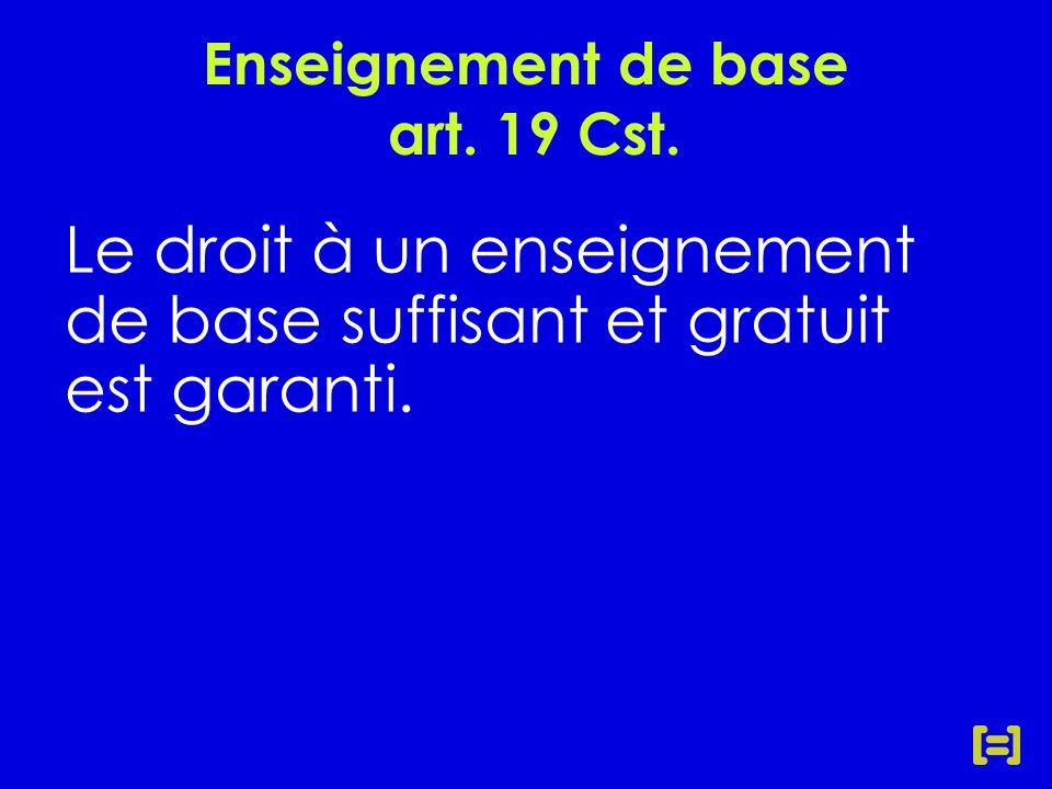 Enseignement de base art. 19 Cst.