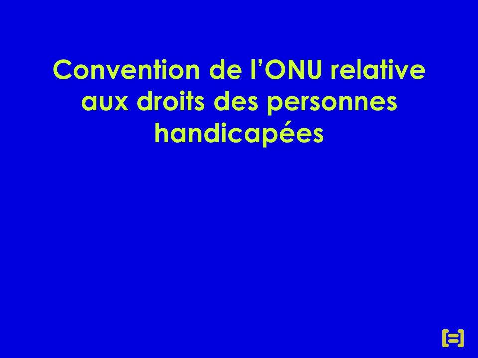 Convention de l'ONU relative aux droits des personnes handicapées