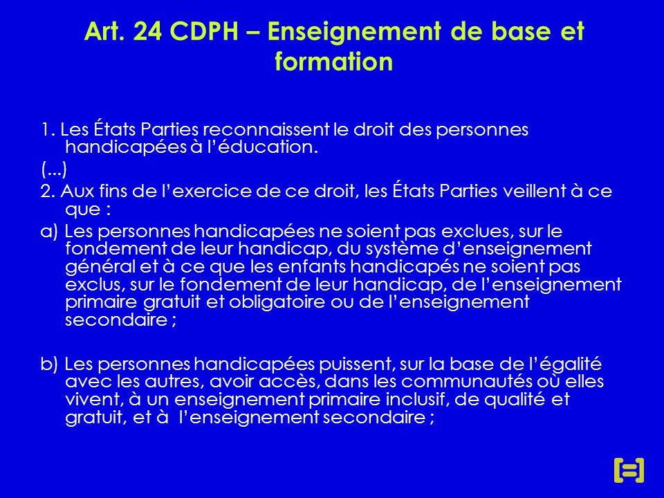 Art. 24 CDPH – Enseignement de base et formation 1.