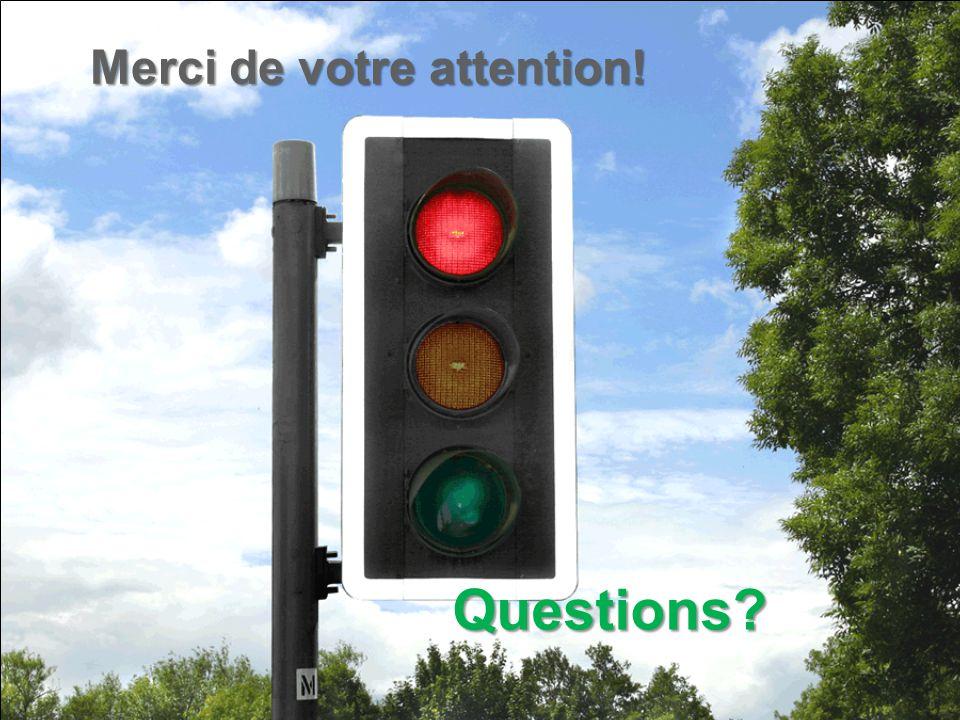 Merci de votre attention! Questions?
